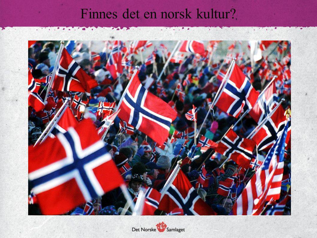 Finnes det en norsk kultur