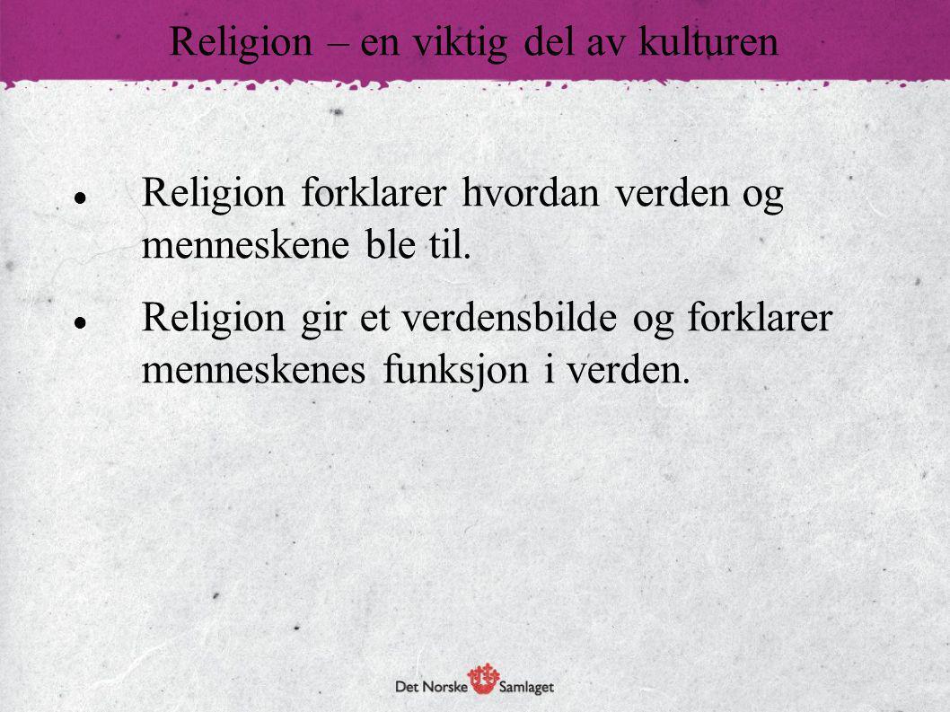 Religion – en viktig del av kulturen