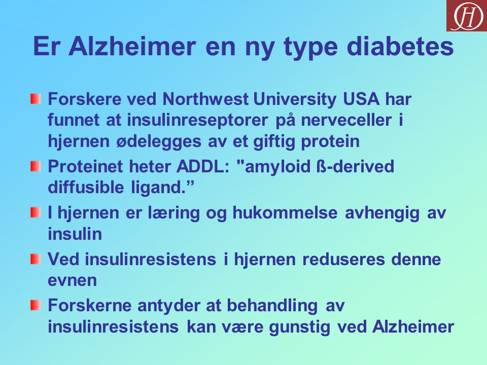 Er Alzheimer en ny type diabetes