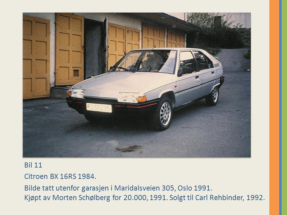 Bil 11 Citroen BX 16RS 1984.