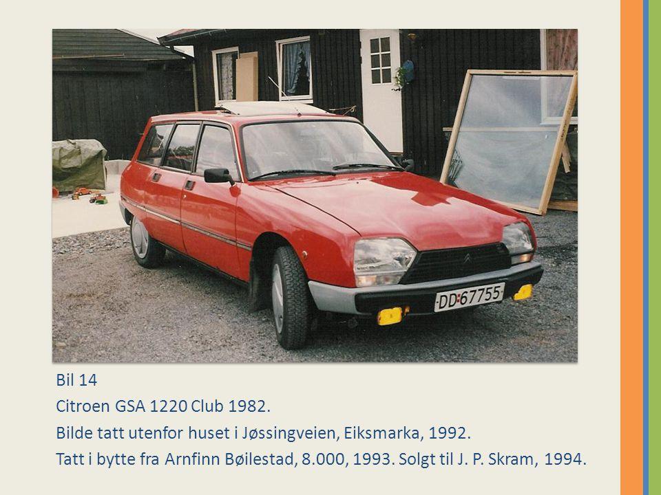 Bil 14 Citroen GSA 1220 Club 1982. Bilde tatt utenfor huset i Jøssingveien, Eiksmarka, 1992.