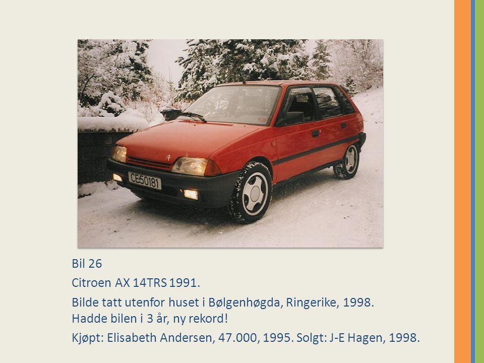 Bil 26 Citroen AX 14TRS 1991. Bilde tatt utenfor huset i Bølgenhøgda, Ringerike, 1998. Hadde bilen i 3 år, ny rekord!