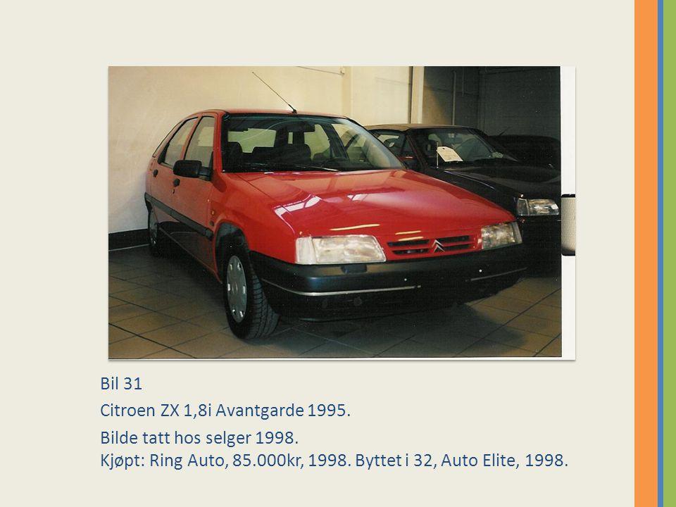 Bil 31 Citroen ZX 1,8i Avantgarde 1995. Bilde tatt hos selger 1998.