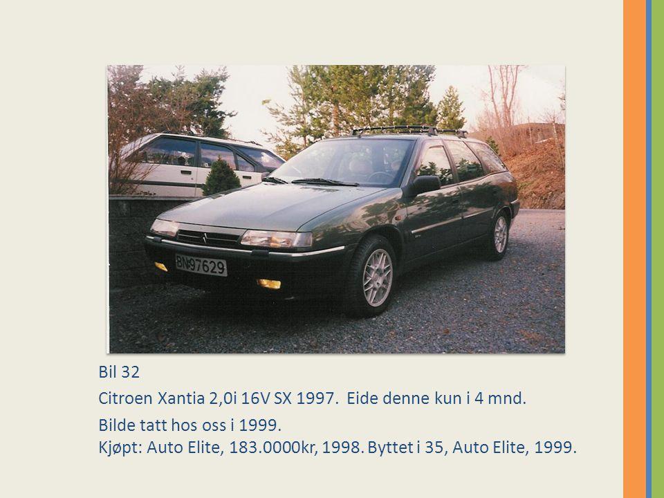 Bil 32 Citroen Xantia 2,0i 16V SX 1997. Eide denne kun i 4 mnd.