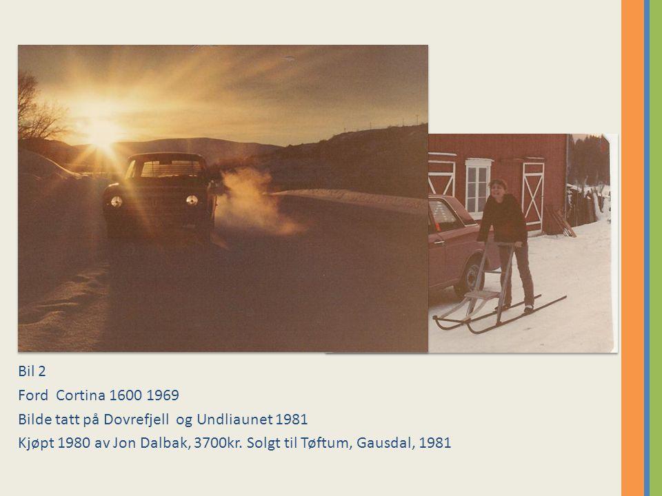 Bil 2 Ford Cortina 1600 1969. Bilde tatt på Dovrefjell og Undliaunet 1981.