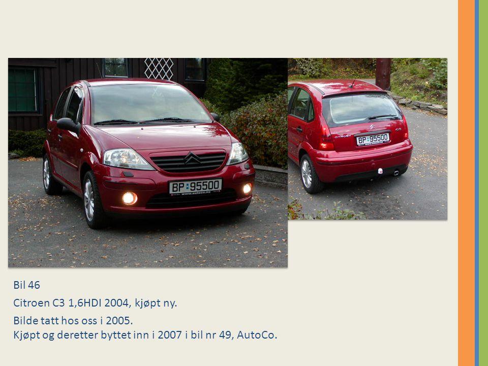 Bil 46 Citroen C3 1,6HDI 2004, kjøpt ny. Bilde tatt hos oss i 2005.