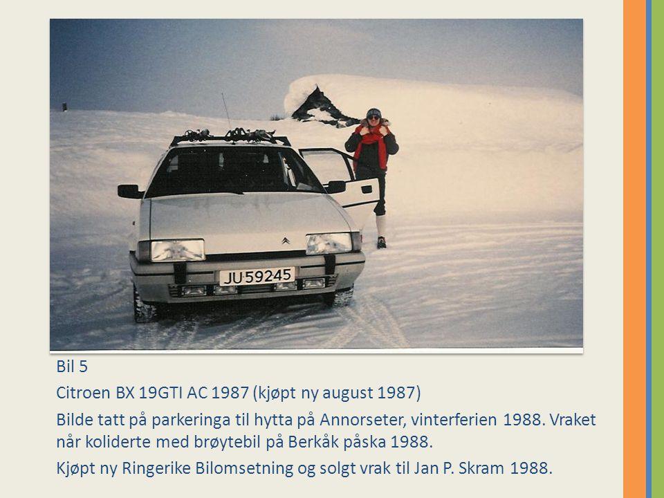 Bil 5 Citroen BX 19GTI AC 1987 (kjøpt ny august 1987)