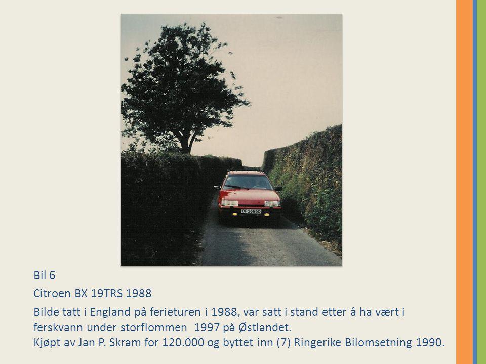 Bil 6 Citroen BX 19TRS 1988.