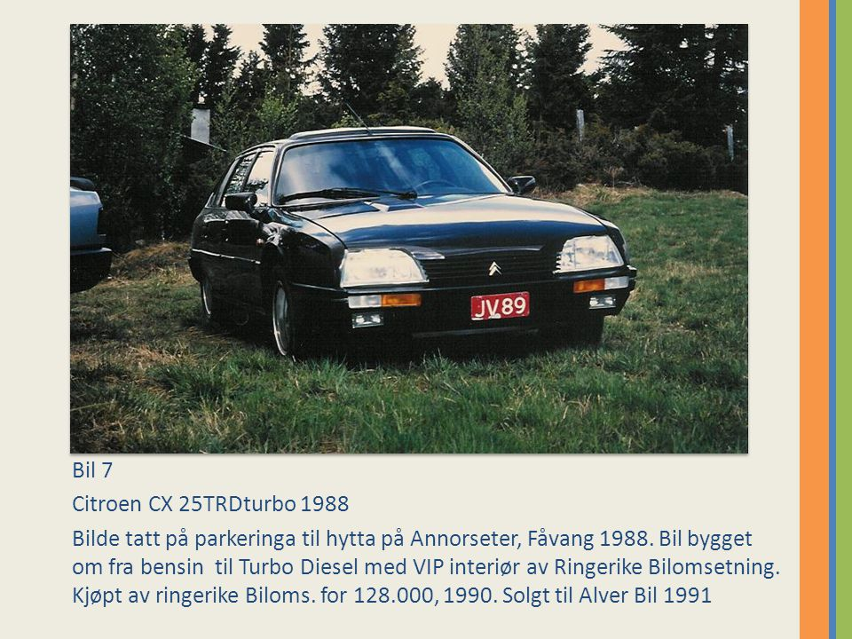 Bil 7 Citroen CX 25TRDturbo 1988.
