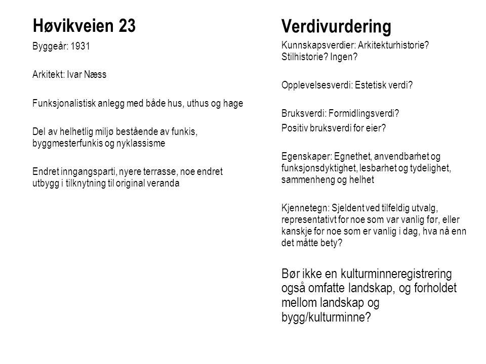 Høvikveien 23 Verdivurdering Byggeår: 1931