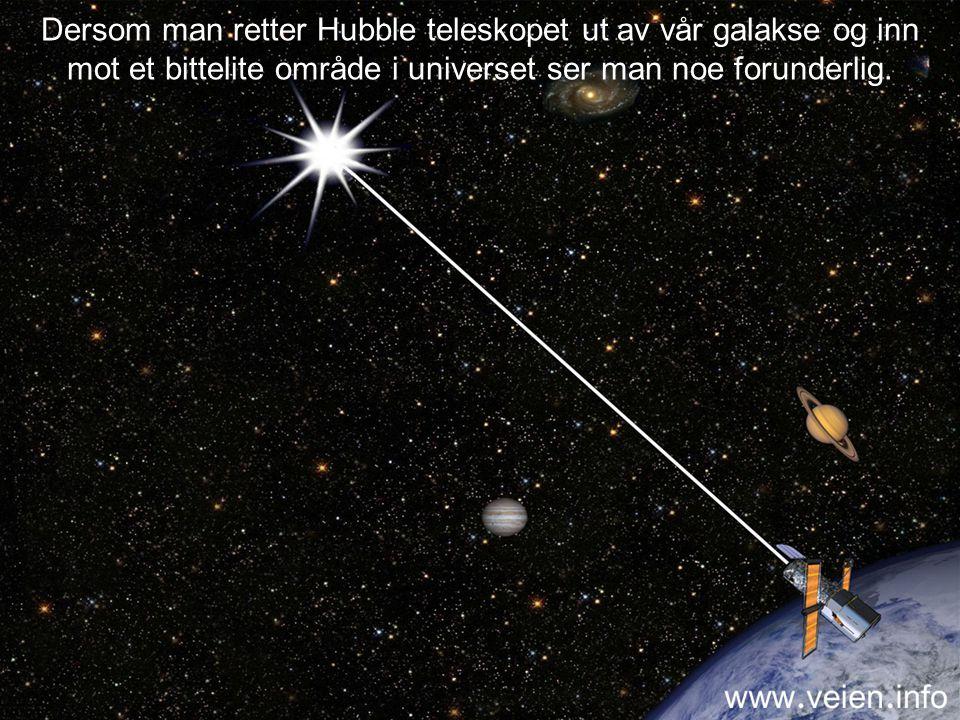 Dersom man retter Hubble teleskopet ut av vår galakse og inn mot et bittelite område i universet ser man noe forunderlig.