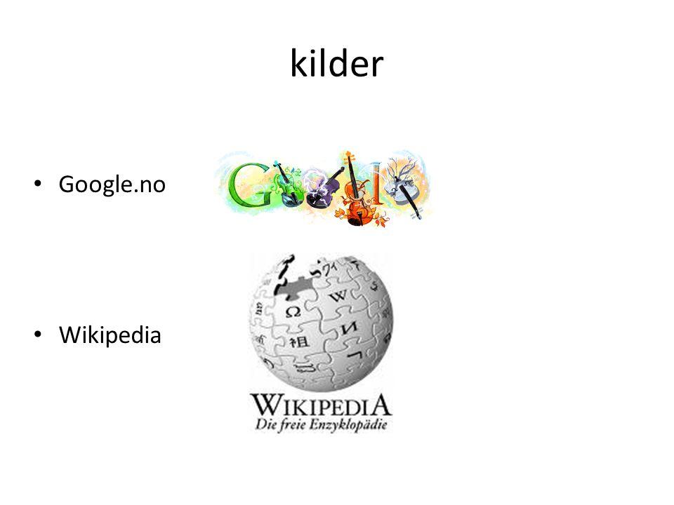 kilder Google.no Wikipedia