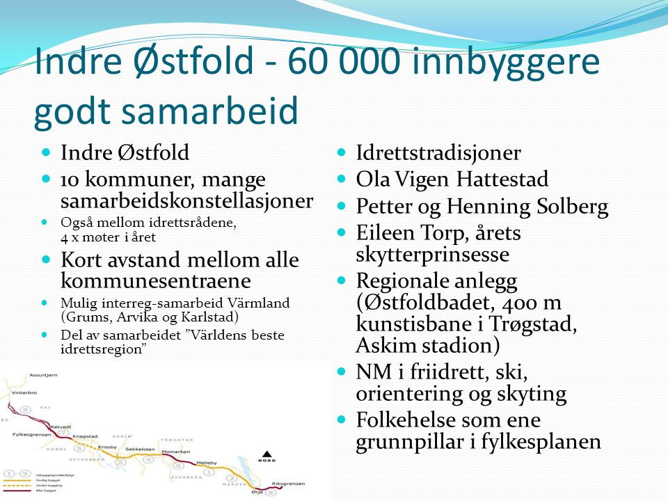 Indre Østfold - 60 000 innbyggere godt samarbeid