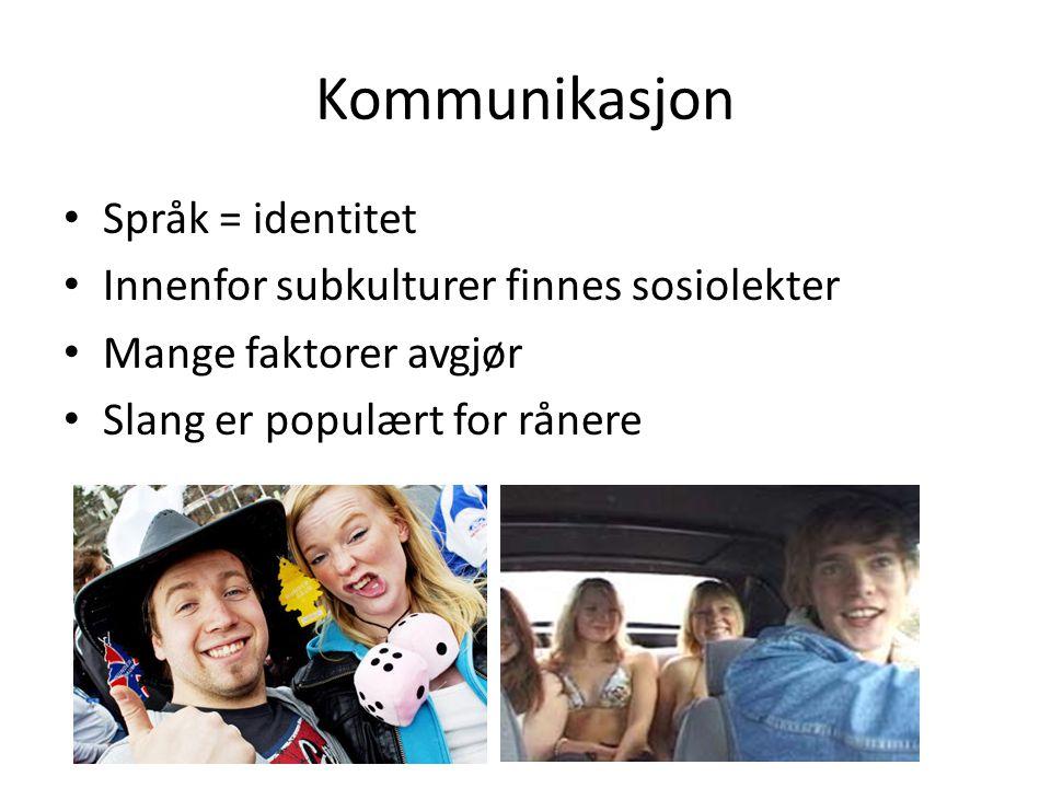 Kommunikasjon Språk = identitet