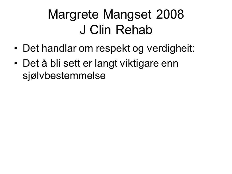 Margrete Mangset 2008 J Clin Rehab