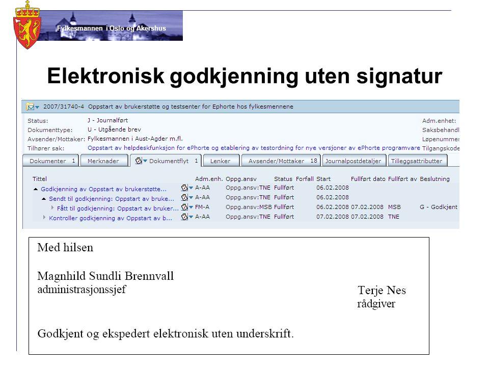 Elektronisk godkjenning uten signatur