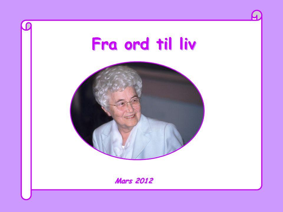 Fra ord til liv Mars 2012