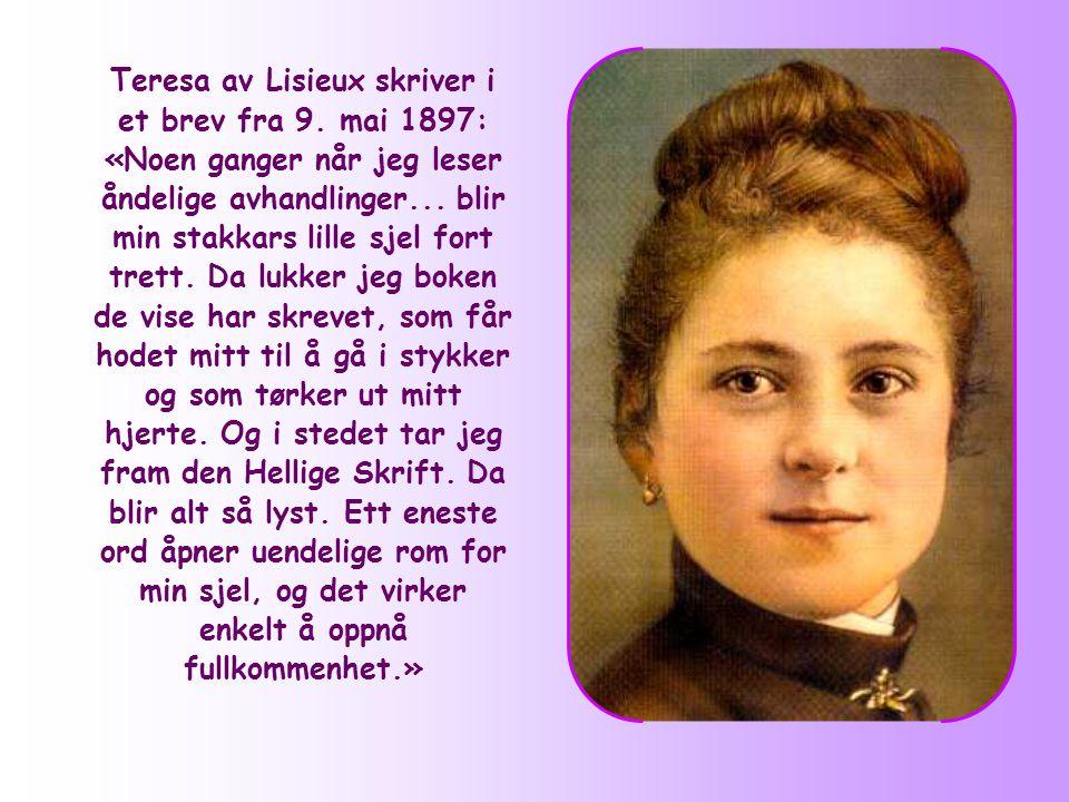 Teresa av Lisieux skriver i et brev fra 9