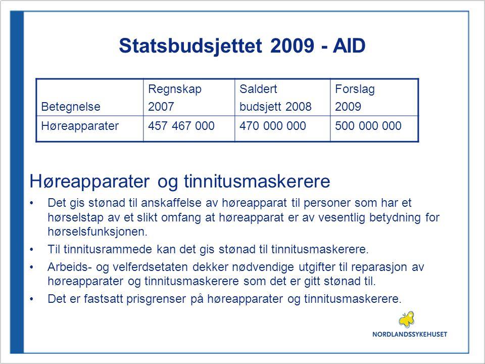 Statsbudsjettet 2009 - AID Høreapparater og tinnitusmaskerere