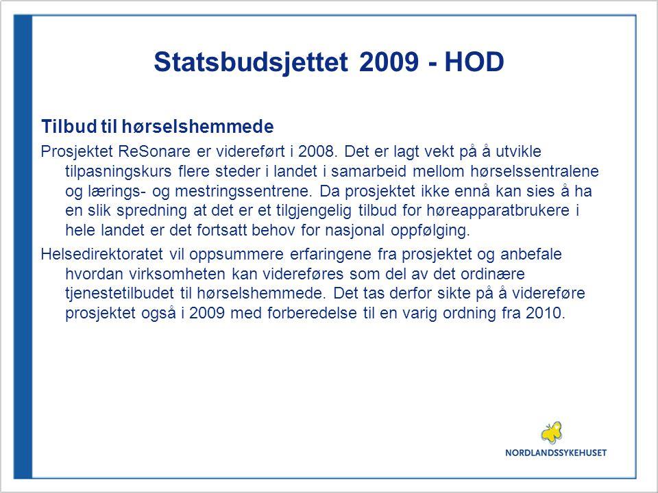 Statsbudsjettet 2009 - HOD Tilbud til hørselshemmede