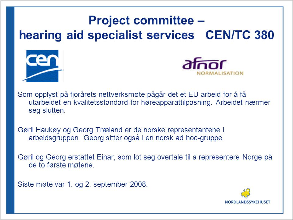 Project committee – hearing aid specialist services CEN/TC 380