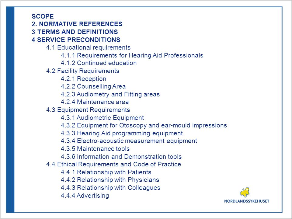 SCOPE 2. NORMATIVE REFERENCES. 3 TERMS AND DEFINITIONS. 4 SERVICE PRECONDITIONS. 4.1 Educational requirements.
