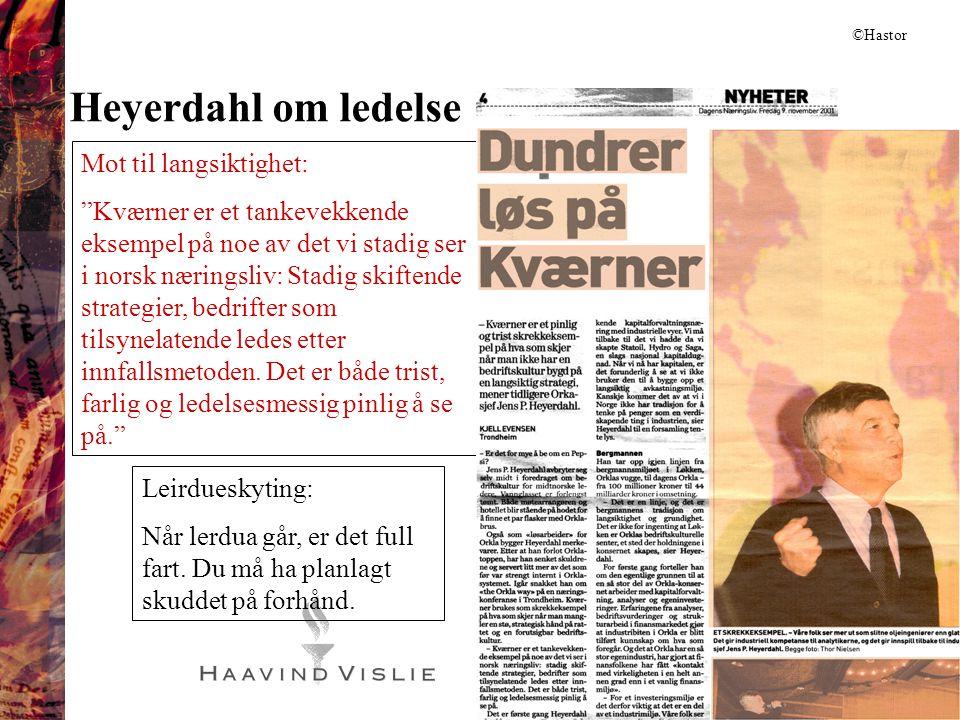 Heyerdahl om ledelse Mot til langsiktighet: