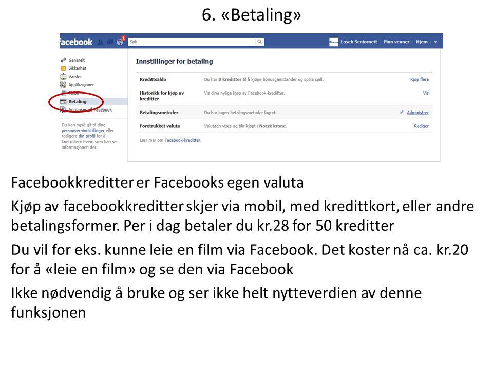 6. «Betaling»