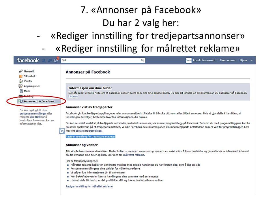 7. «Annonser på Facebook» Du har 2 valg her: