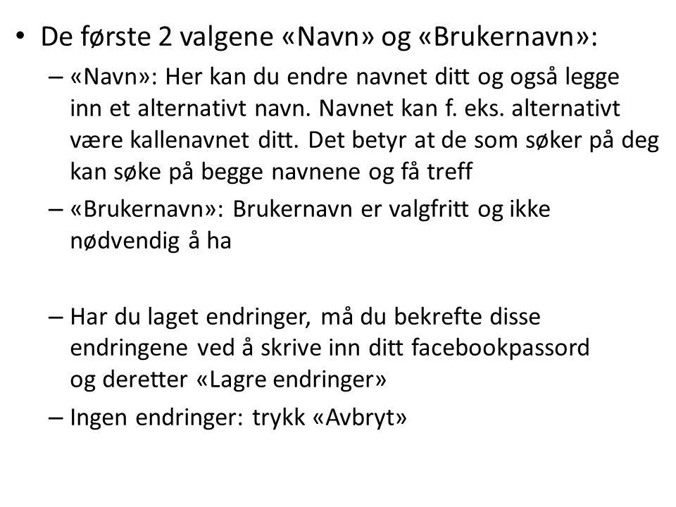 De første 2 valgene «Navn» og «Brukernavn»: