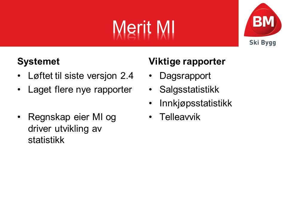 Merit MI Systemet Viktige rapporter Løftet til siste versjon 2.4