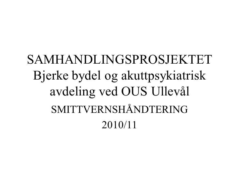 SMITTVERNSHÅNDTERING 2010/11