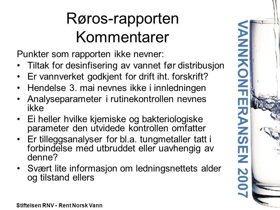 Røros-rapporten Kommentarer