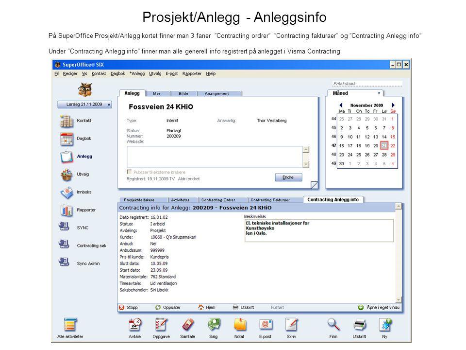Prosjekt/Anlegg - Anleggsinfo