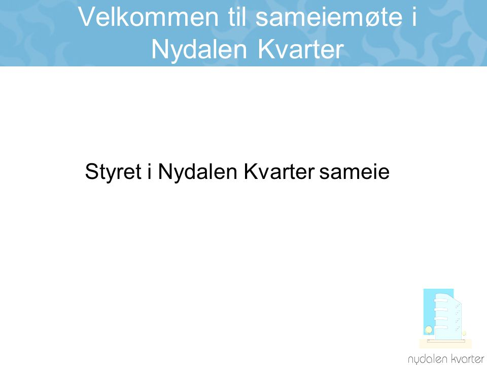 Velkommen til sameiemøte i Nydalen Kvarter