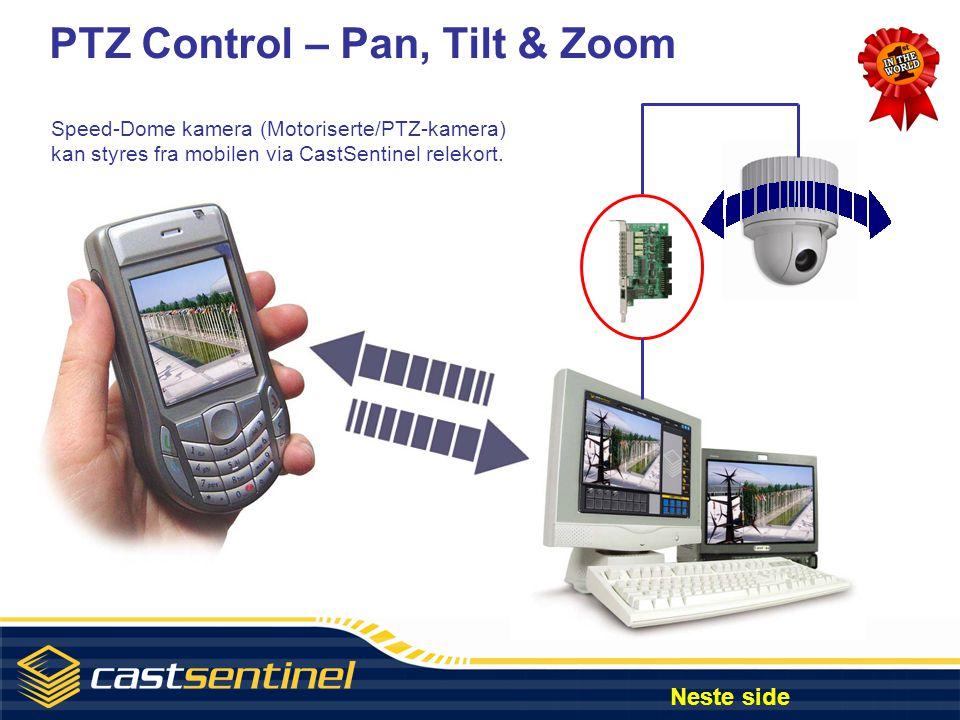 PTZ Control – Pan, Tilt & Zoom