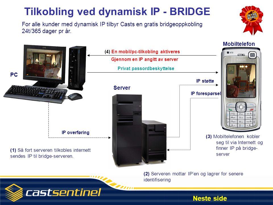 Tilkobling ved dynamisk IP - BRIDGE Gjennom en IP angitt av server