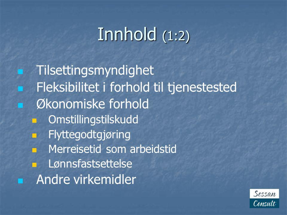 Innhold (1:2) Tilsettingsmyndighet
