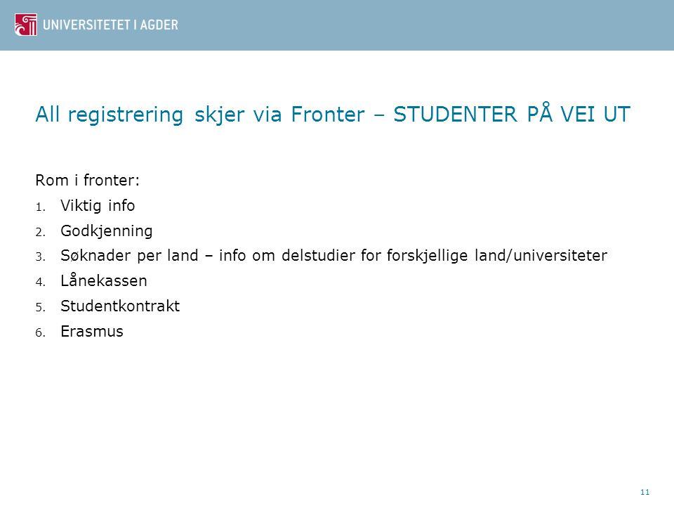All registrering skjer via Fronter – STUDENTER PÅ VEI UT