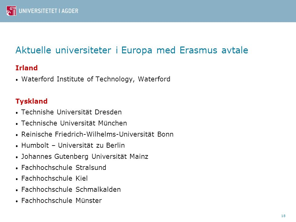 Aktuelle universiteter i Europa med Erasmus avtale