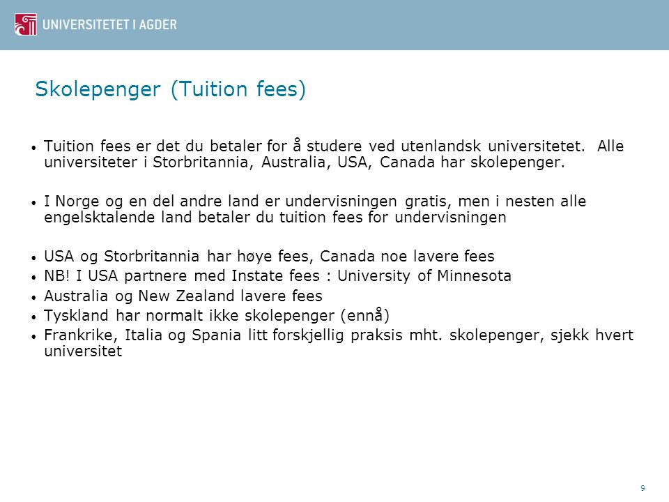 Skolepenger (Tuition fees)