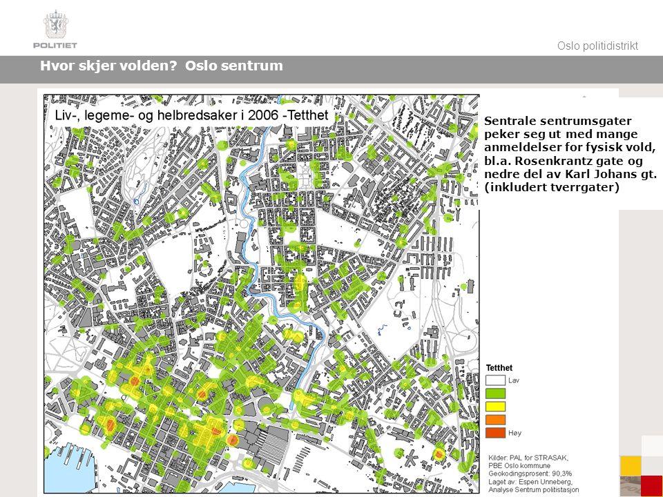 Hvor skjer volden Oslo sentrum