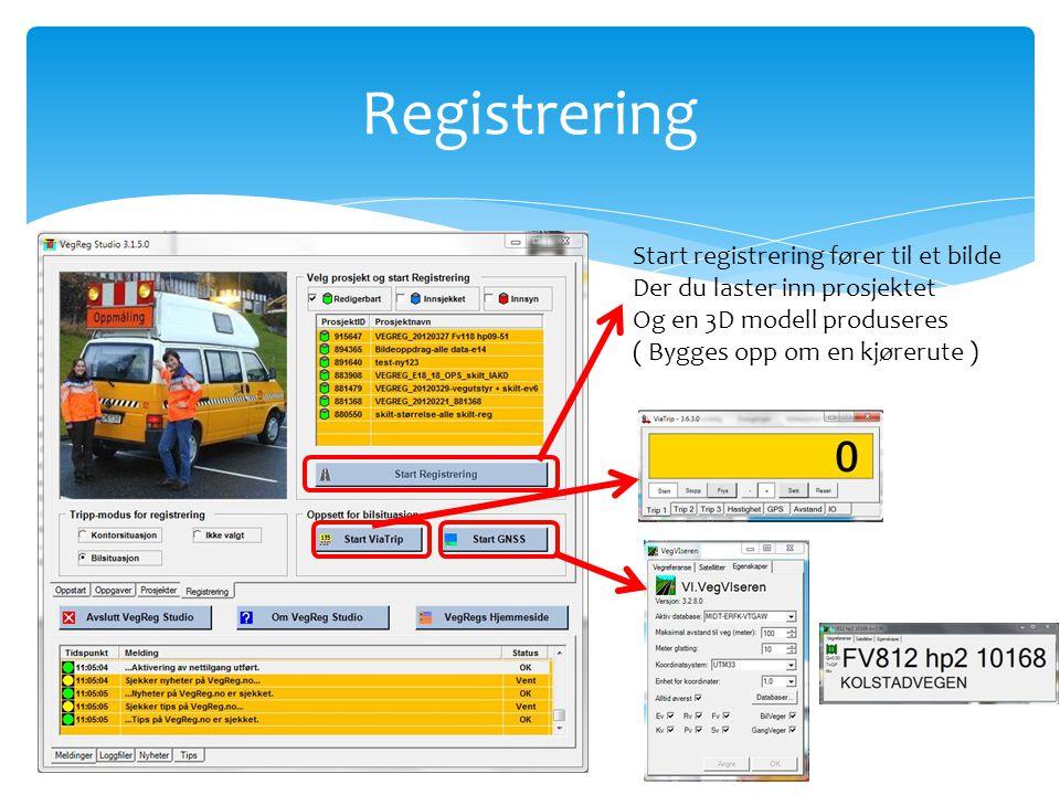 Registrering Start registrering fører til et bilde