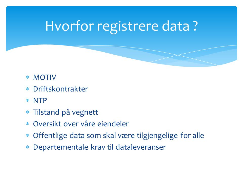 Hvorfor registrere data