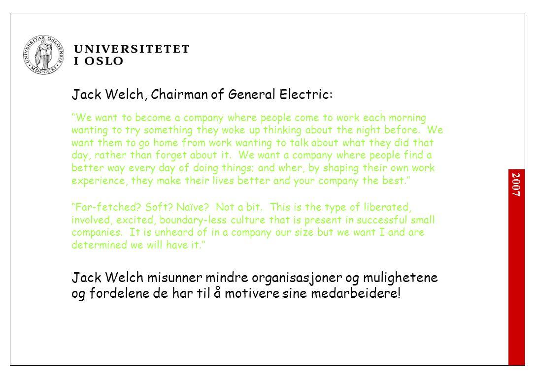Jack Welch, Chairman of General Electric: