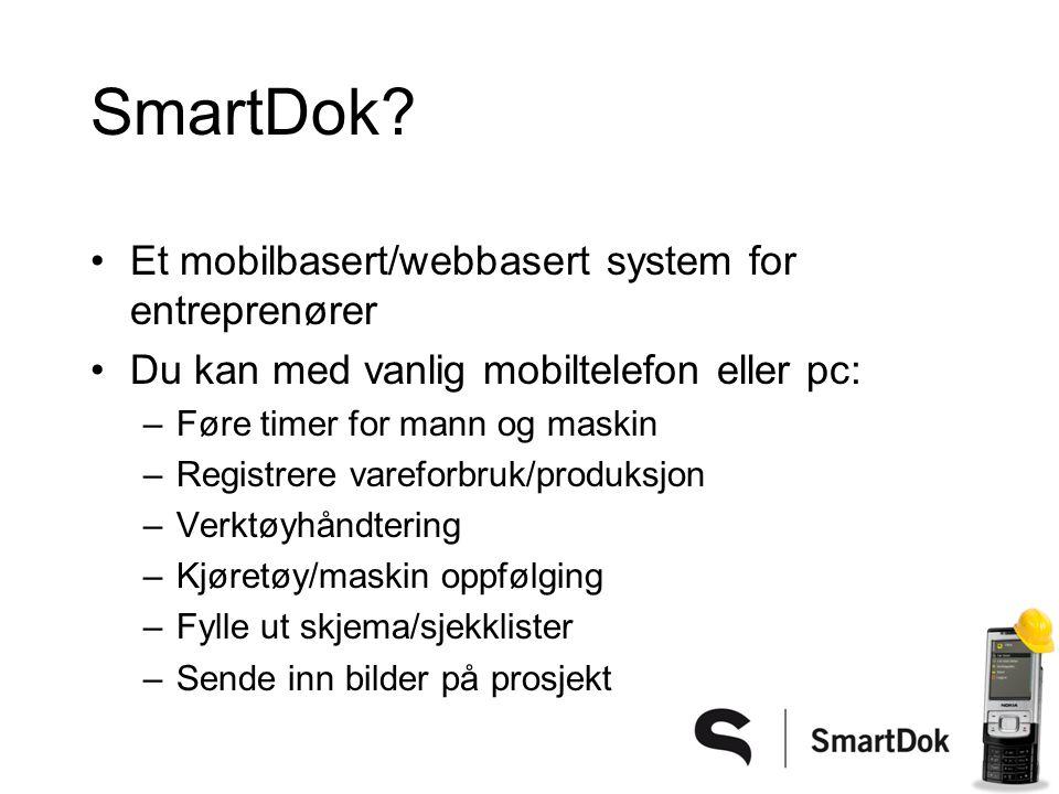 SmartDok Et mobilbasert/webbasert system for entreprenører