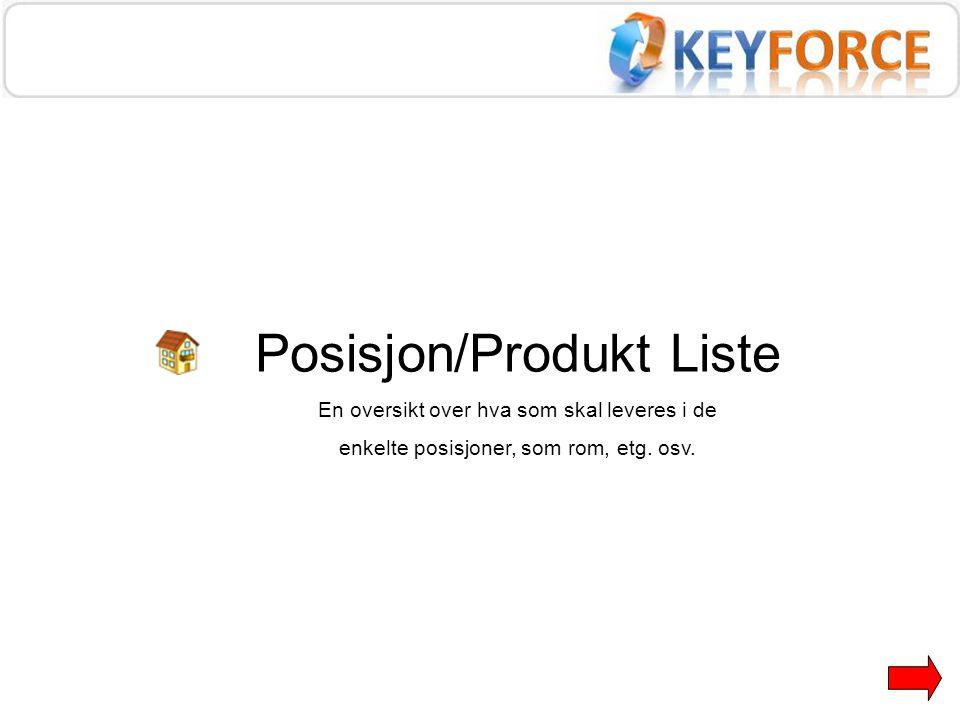 Posisjon/Produkt Liste