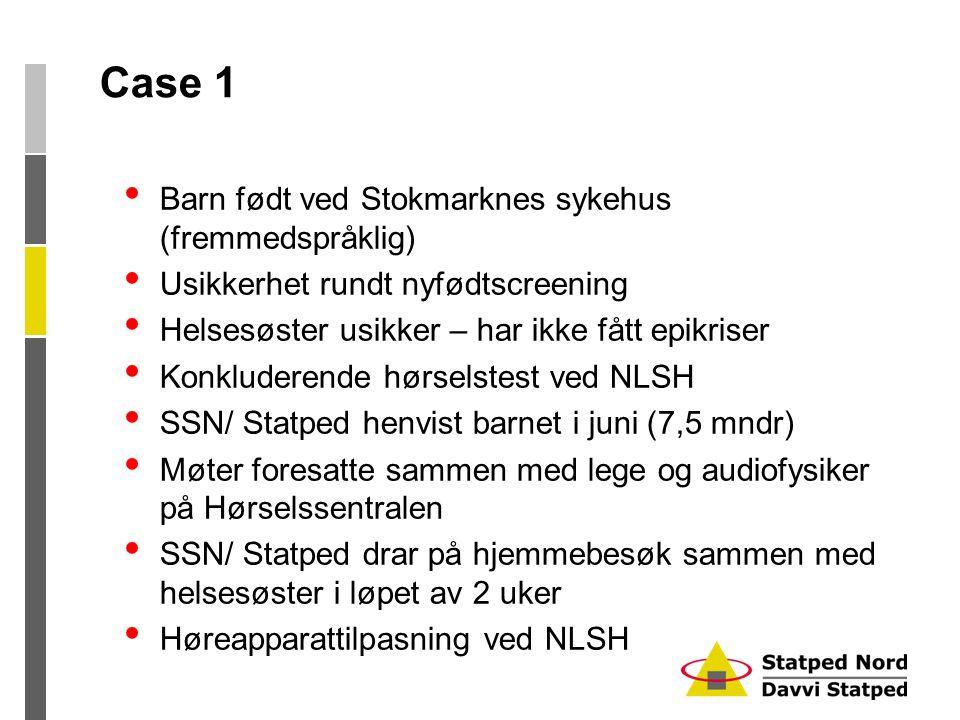 Case 1 Barn født ved Stokmarknes sykehus (fremmedspråklig)