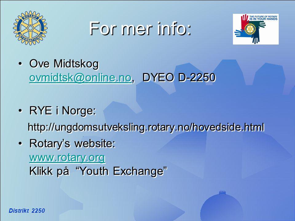 For mer info: Ove Midtskog ovmidtsk@online.no, DYEO D-2250