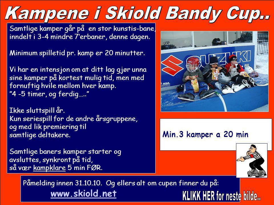 Kampene i Skiold Bandy Cup..